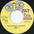 Don T - Professional Girlsman (Fat Eyes)