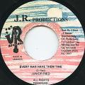 Junior Reid - Every Man Have Them Time (JR)