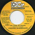 Freddie McGregor - No Time To Waste (Bcr International)