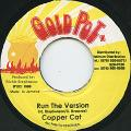 Copper Cat - Run The Version (Gold Pot)