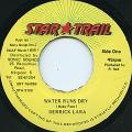 Derrick Lara - Water Runs Dry (Star Trail)