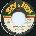 Tony Rebel - God Of Abraham (Sky High)