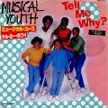 Musical Youth - Tell Me Why (MCA JPN)