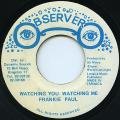Frankie Paul - Watching You Watching Me (Observer)