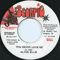 Alton Ellis - You Never Love Me (Black Scorpio)