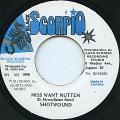 Shotwound - Miss Want Nutten (Black Scorpio)