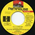 Wayne Wonder, Entourage - It's Alright (Penthouse)