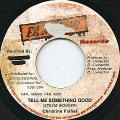 Christine Fisher - Tell Me Something Good (Fan Club)