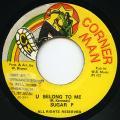 Sugar P - U Belong To Me (Corner Man)