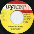 Johnny Osbourne, Danny Dread - We Shall Overcome (Up Front)