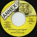 Danny English - Do What I Got To Do (Annex)