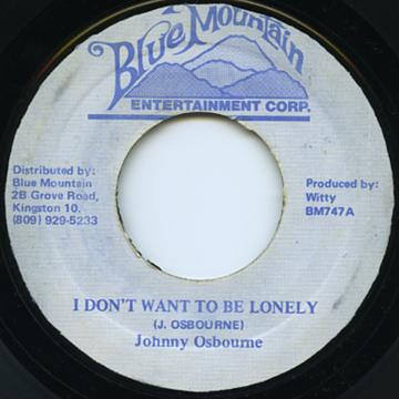 Reggaecollectorcom Johnny Osbourne I Don039t Want To Be