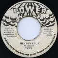 Tiger - Mek Dem Know (Power House)