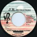 Junior Reid - Rose Where Is Your Clothes (JR)