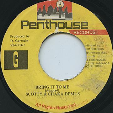 Scotty, Chaka Demus - Bring It To Me (Penthouse)