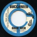 Buccaneer - Bruk Weh (Greensleeves UK)