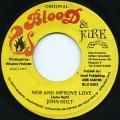 John Holt - New And Improve Love (Blood & Fire)