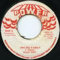 Half Pint - One Big Family (Power House)