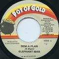 Elephant Man - Dem A Plan (Pot Of Gold)