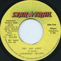 Courtney Melody - Try Jah Love (Star Trail)