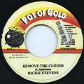 Richie Stephens - Remove The Clouds (Pot Of Gold)