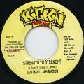 Jahmali, Jah Mason - Strenght To Strenght (Kickin)