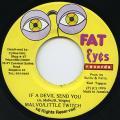 Malvo, Little Twitch - If A Devil Send You (Fat Eyes)
