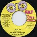 Anthony Red Rose - Wise Up (Fat Eyes)