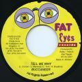 Buccaneer - Tell Me Why (Fat Eyes)