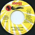 Dwight Pinkney - Better Must Come (Abengg)