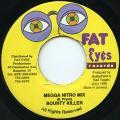 Bounty Killer - Megga Nitro Mix (Fat Eyes)