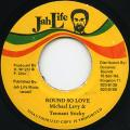Michael Levy, Tennant Sticky - Round So Love (Jah Life)