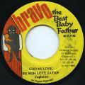 Capleton - God Mi Love, We Nuh Love Satan (Bravo The Best Baby Father)