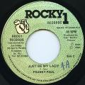 Frankie Paul - Just Be My Lady (Rocky 1)