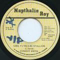 Conroy Smith - Girl Yu Mus Be Stallion (Napthalie Roy)