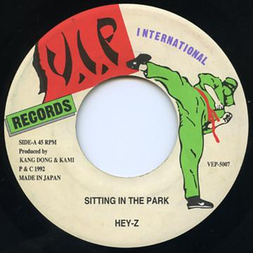 Hey Z - Sitting In The Park (VIP International JPN)