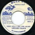 Gregory Isaacs - When Will I See You Again (Buzz Rock)