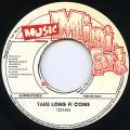 Toyan - Take Long Fi Come (Music Mini Mart)