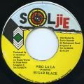 Sugar Black - Who La La (Soljie)