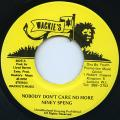 Niney Speng - Nobody Don't Care No More (Wackies)