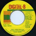 Daddy Screw - Tell Him Gwaan (Digital B)
