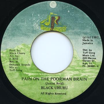 Black Uhuru - Pain On The Poorman Brain (JR)
