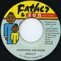 Johnny P - Expensive And Dear (Father & Son)