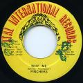 Pinchers - Why Me (Ital International)