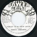 Johnny Osbourne - Forgot To Be Your Lover (Power House)