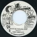 Tony Brevett - I Must Be Feeling Bad (Mister Tipsy)