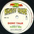 Ruddy Irie - Don't Talk (Highest Grade UK)