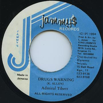 Admiral Tibet - Drugs Warning (Jammys)