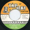 Penny Irie - Run Come Touch (Top Hat)