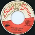 Wayne Smith - Love We Share (Soul Sonic)